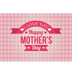 Happy Mothers Day Badge Design vector image