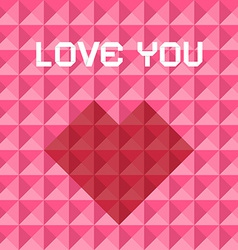 Love You Pink and Red Triangle Background with vector image