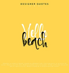 Hello beach inscription hand drawn calligraphy vector