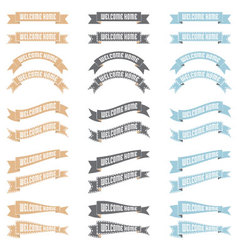 Welcome home ribbons vector