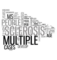 Who gets multiple sclerosis text word cloud vector
