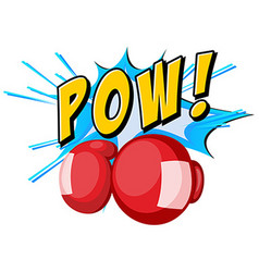 Expression word pow and boxing gloves vector
