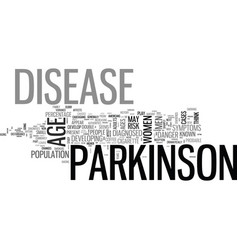 Who gets parkinson s disease text word cloud vector