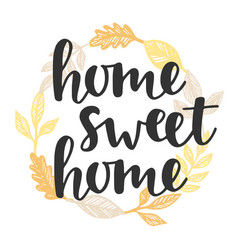 home sweet home quote in vintage golden wreath vector image vector image