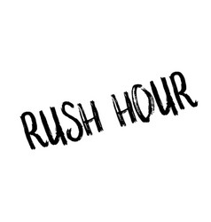 Rush hour rubber stamp vector
