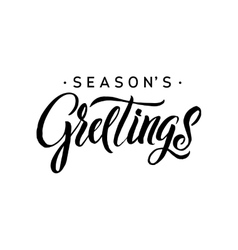 Seasons greetings calligraphy greeting card black vector