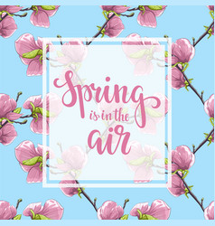 spring is in the air hand drawn brush pen vector image vector image