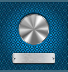 metal round button and scratched rectangle plate vector image vector image