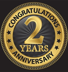2 years anniversary congratulations gold label vector