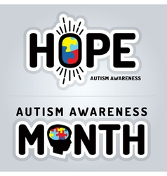 Autism awareness slogan graphics vector