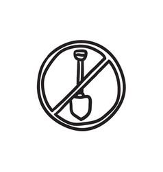 Shovel forbidden sign sketch icon vector