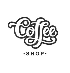 Coffee shop hand written lettering vector