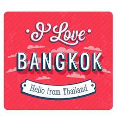 Vintage greeting card from bangkok vector