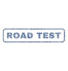 road test textile stamp vector image