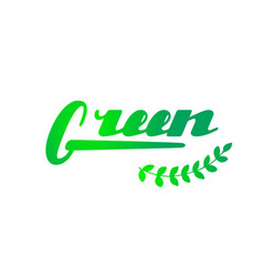 green hand written lettering vector image