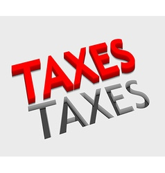 3d taxes text design vector