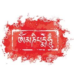Grunge mantra Om mani padme hum vector image