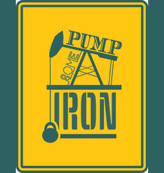 pump some iron gym and fitness motivation quote vector image