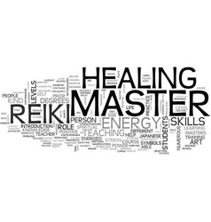 Who is a reiki master text word cloud concept vector