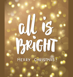 All is bright merry christmas text golden vector