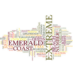 emerald coast home to extreme adventures text vector image