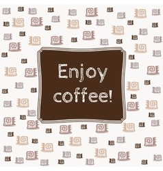 Enjoy coffee banner vector