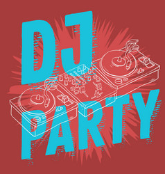 dj party design for your poster with a dj sound vector image