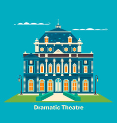 grand theatre or theatre building for vector image