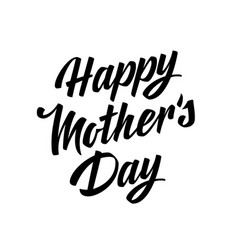 happy mothers day lettering vector image