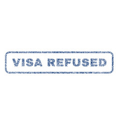 Visa refused textile stamp vector