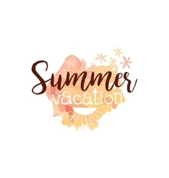 Summer vacation message watercolor stylized label vector