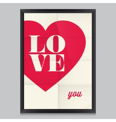 I love you poster and frame vector image vector image