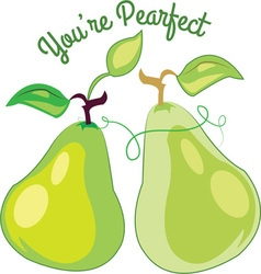 Youre pearfect vector