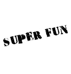 Super fun rubber stamp vector