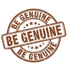 Be genuine brown grunge stamp vector