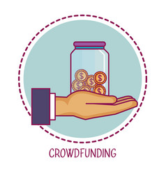 Crowdfunding hand container money cooperation vector