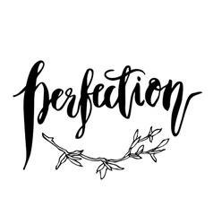 Perfection quote vector