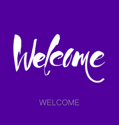 welcome lettering template vector image