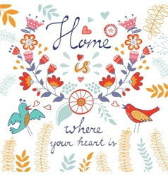 Home is where the heart is concept card vector