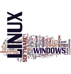 Linux for home users text background word cloud vector