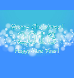 happy new year 2018 with bokeh and lens flare vector image