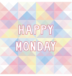 Happy monday background3 vector
