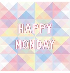 Happy monday background3 vector
