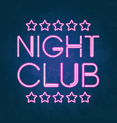 Glowing neon lights night club signboard vector