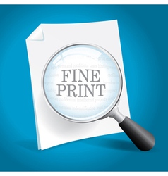 Reviewing the Fine Print vector image vector image