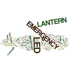 Emergency led lantern the features that make it vector
