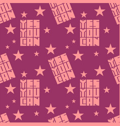 Yes you can motivation quote seamless pattern vector