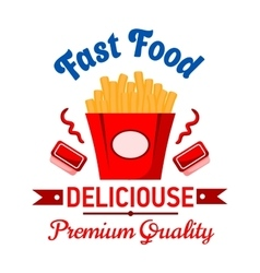 Takeaway fast food french fries with ketchup badge vector image