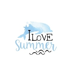I love summer message watercolor stylized label vector