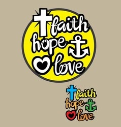 Faith hope and love vector